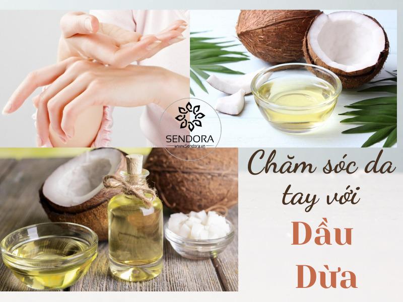Chăm sóc da tay với dầu dừa