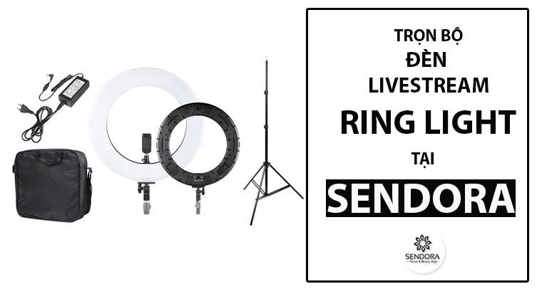 Trọn bộ đèn tròn livestream Ring Light tại Sendora