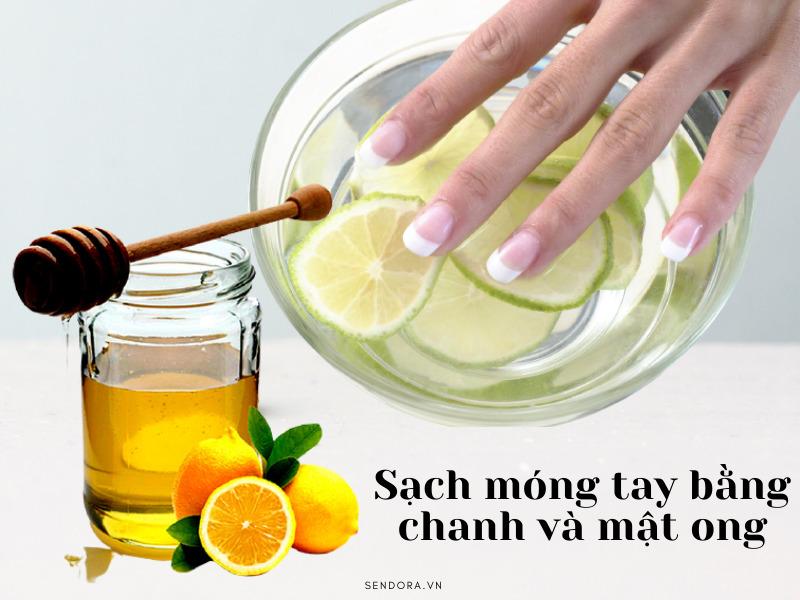 Sạch móng tay bằng chanh và mật ong